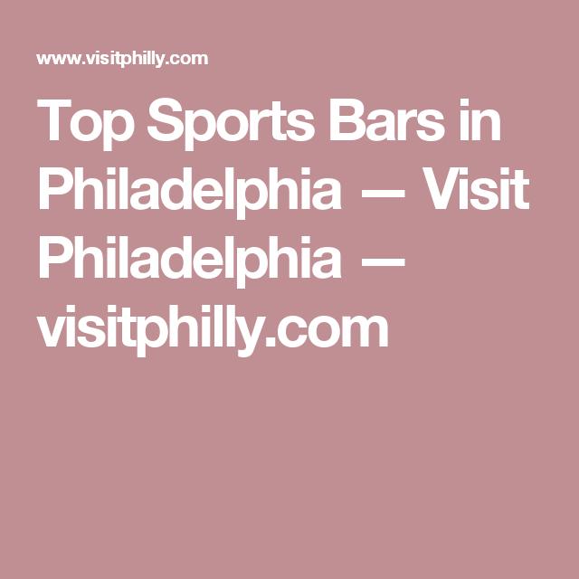 23 Great Sports Bars in Philadelphia   Philadelphia bars ...
