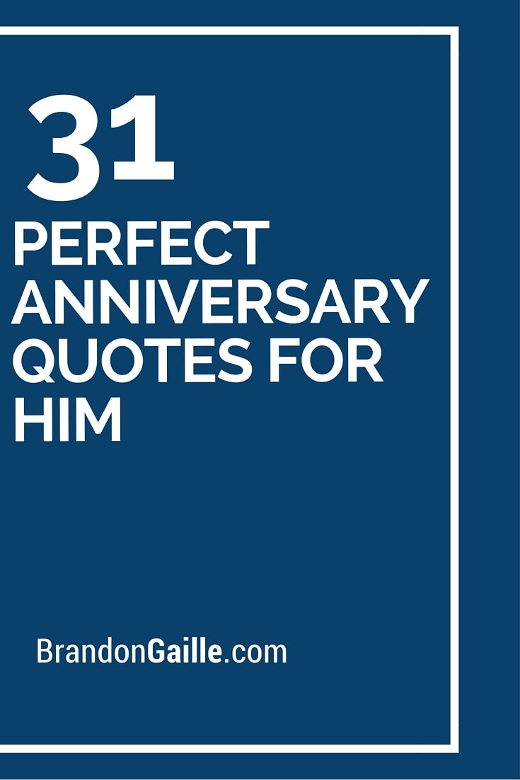 31 Perfect Anniversary Quotes For Him First Wedding Card Messages