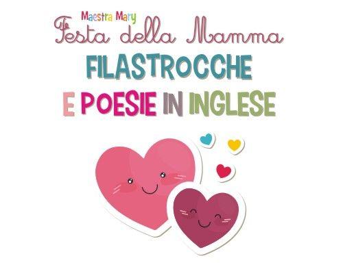 Poesie In Inglese Per La Festa Della Mamma Poesie E Filastrocche