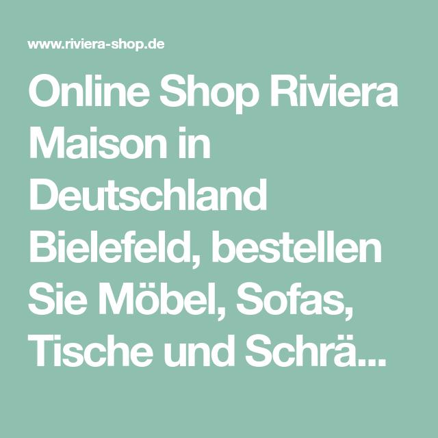 Online Shop Riviera Maison In Deutschland Bielefeld Bestellen Sie