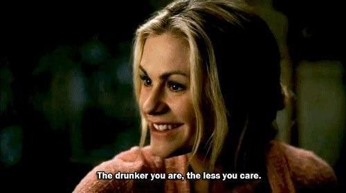 The drunker you are, the less you care.
