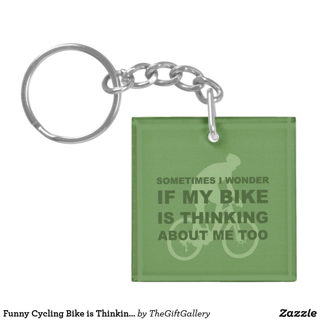 Funny Cycling Bike Is Thinking About Me Too Green Keychain