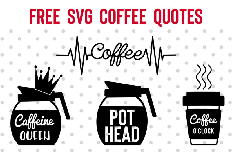 FREE Coffee quotes SVG! This awesome design can be used for all types of crafting projects: Invitation, card making, scrapbooking, crafting, sticker making, journaling, graphic designing, letter heads, sensual, glamorous, labels, menus, packaging, scenery, badges, signage, correspondence, marketing, signature, badges, newsletters, iron on transfers, and more! #coffeequotes