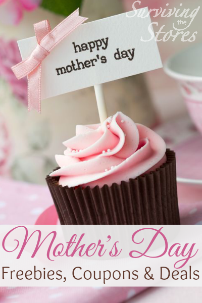 Mothers day freebies deals coupons 2015 retail restaurants mothers day gift basket ideas negle Images