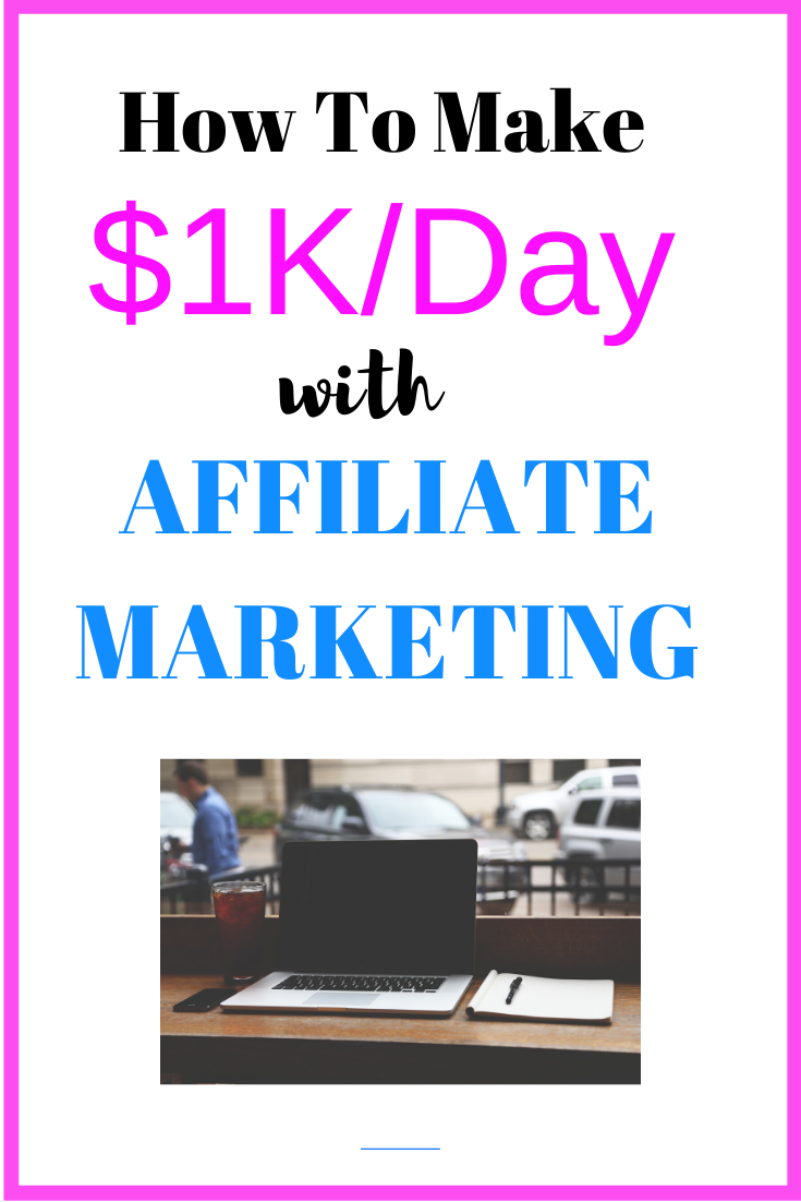 How To Make $1K/Day With Affiliate Marketing! 💰 | Online ...