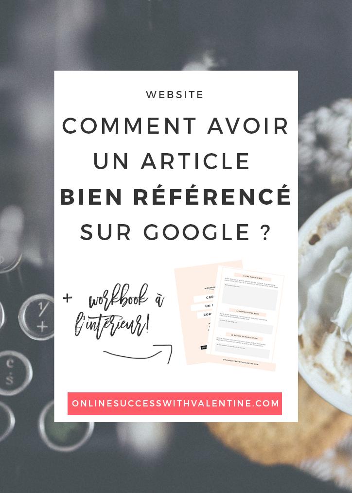 Avoir un article bien référencé sur Google : la technique #articlesblog