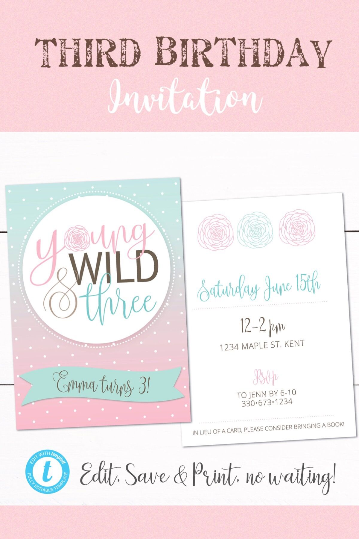 Young Wild and Three Girl Birthday Party Invitation - 3rd Birthday ...