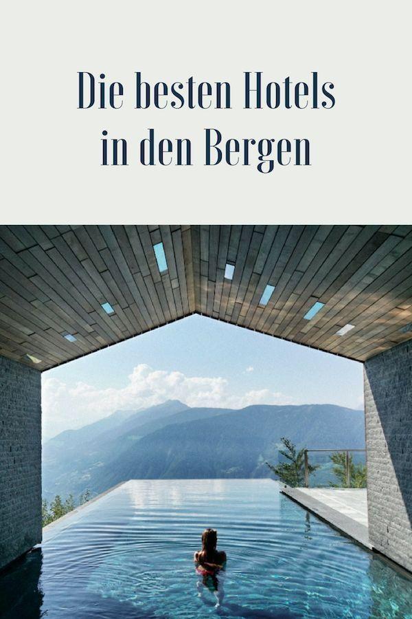 Die schönsten Wellness Hotels in den Bergen