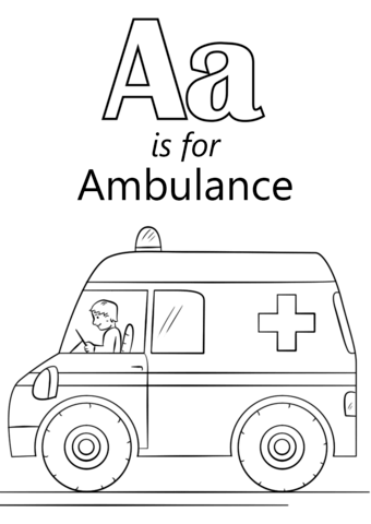 Letter A Is For Ambulance Coloring Page From Letter A Category Select From 26388 Printable Cr Kindergarten Coloring Pages Alphabet Coloring Pages Abc For Kids