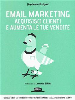#Email marketing. acquisisci clienti e aumenta  ad Euro 21.25 in #Flaccovio #Media libri scienze sociali