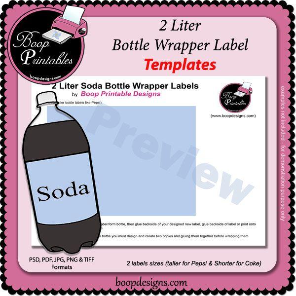 2 Liter Soda Bottle Wrapper Label Templates By Boop Printables Bottle Label Template Label Templates Bottle Labels