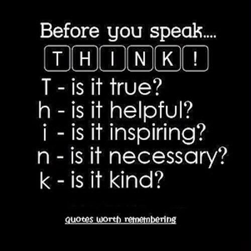 Think Before You Say Something Quotes: Pics For > Think Before You Speak Quotes Sayings