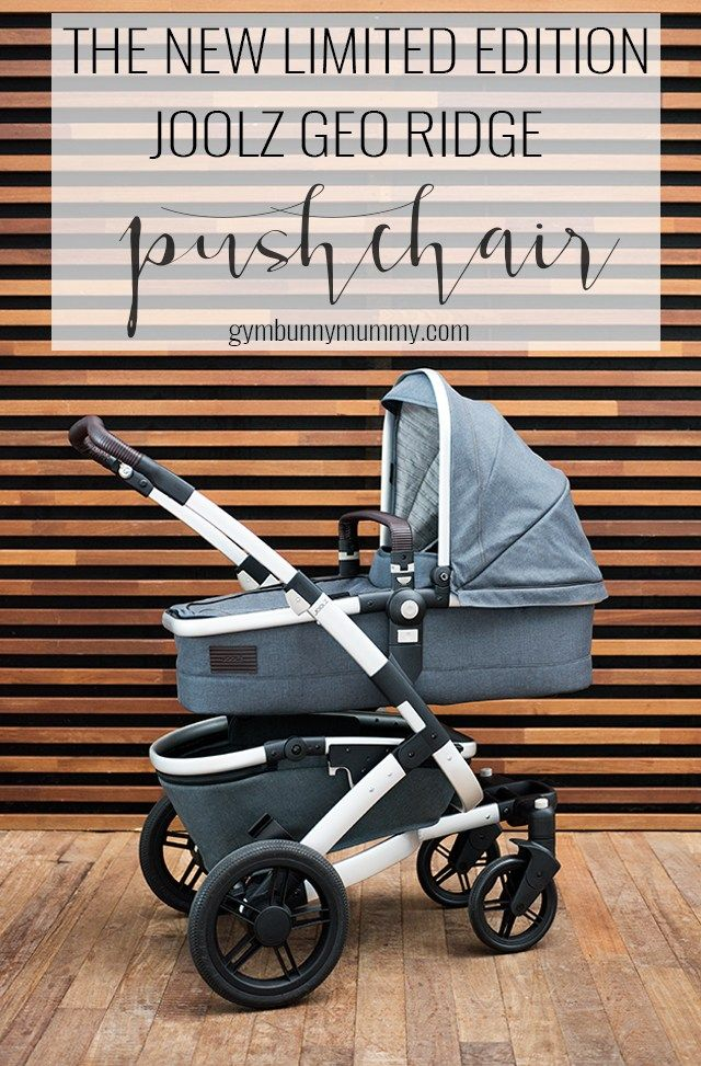 THE NEW LIMITED EDITION JOOLZ GEO RIDGE Travel systems