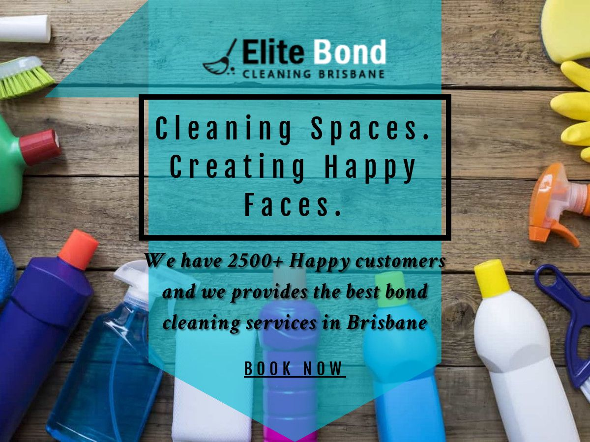 Cleaning Spaces Creating Happy Faces We Have 2500 Happy Customers And We Provide The Best Bond Cleaning Services In Bond Best Bond Brisbane