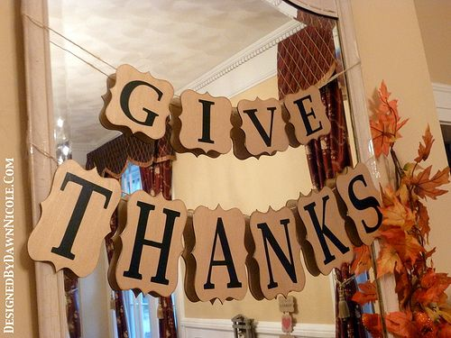 Thanksgiving Table Decorating Ideas | Simply Elegant DIY Wooden Give Thanks  Banner By Designed By Dawn
