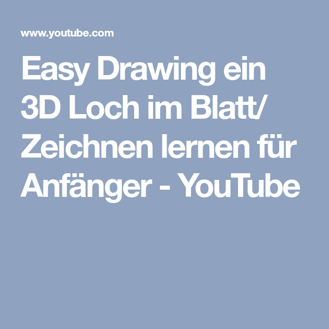 Easy Drawing Ein 3d Loch Im Blatt Zeichnen Lernen Für Anfänger