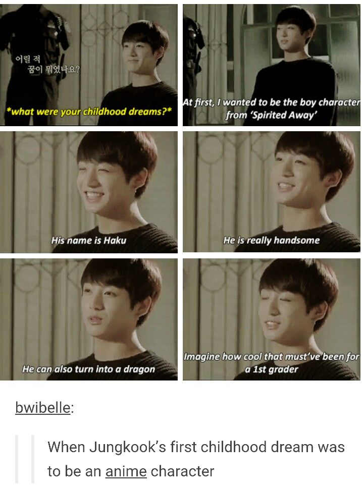 Jungkooks Dream One Of My Favorite Kpop Idol S Wanted To Be An Anime I Love Him Even More Bts Memes Bts Bts Memes Hilarious