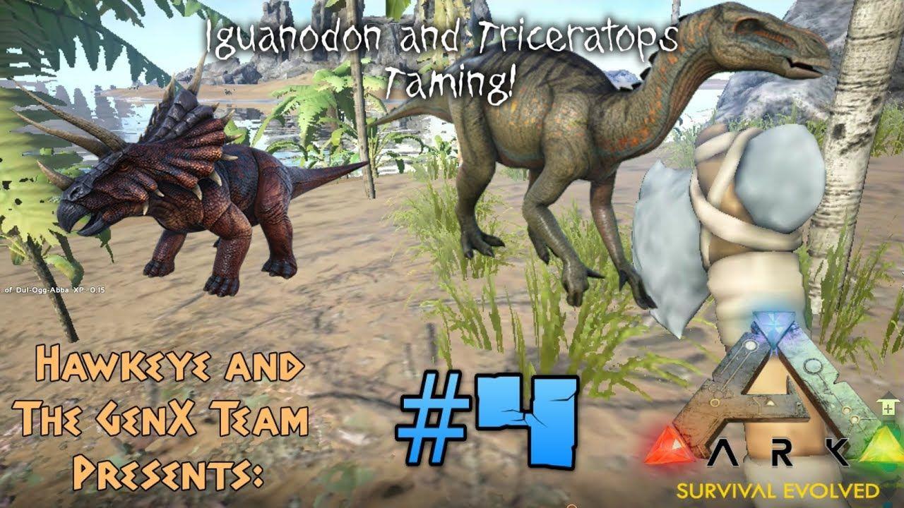 Ark Survival Evolved Multiplayer 4 Iguanodon And Triceratops Taming Ark Survival Evolved Survival Evolve