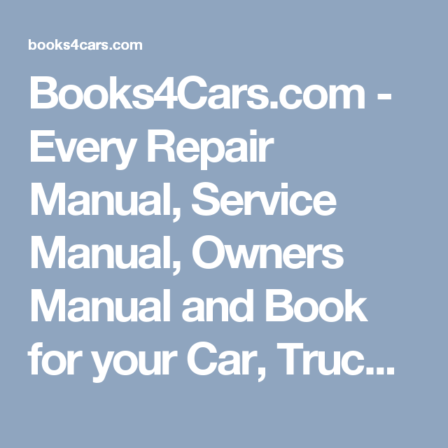 Books4cars every repair manual service manual owners manual books4cars every repair manual service manual owners manual and book for fandeluxe Images