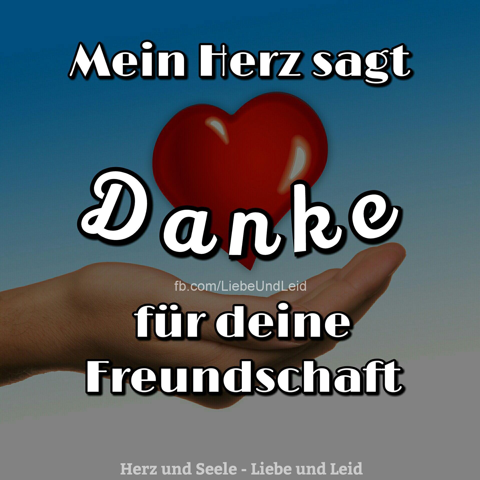 Herz Und Seele Eu Mein Herz Sagt Danke Spruche Zum Danke Sagen Freundschaft Zitate Danke Freundschaft