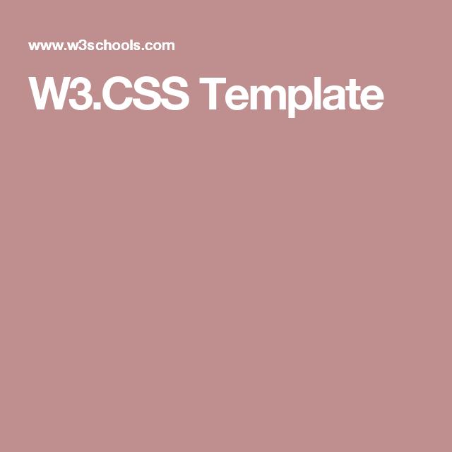 W-3 Template | W3 Css Template Web Inspirations Pinterest
