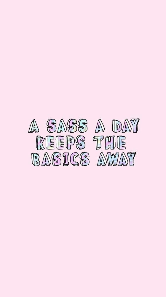 Keep The Basics Away Wallpaper From Sassy Wallpaper App :). Graduation  Quotes ...