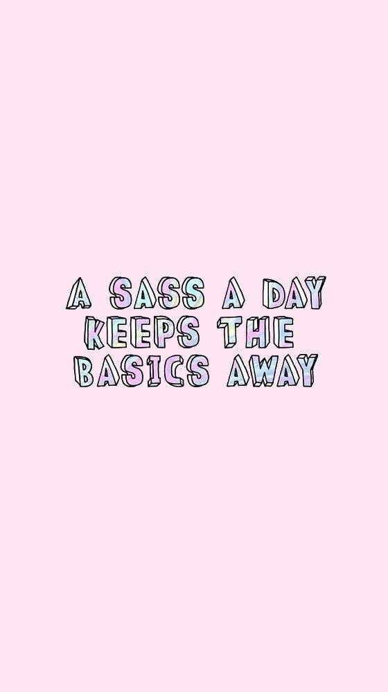 keep the basics away wallpaper from sassy wallpaper app self
