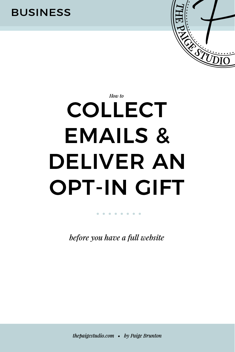 How to collect emails and send an opt-in gift, before you