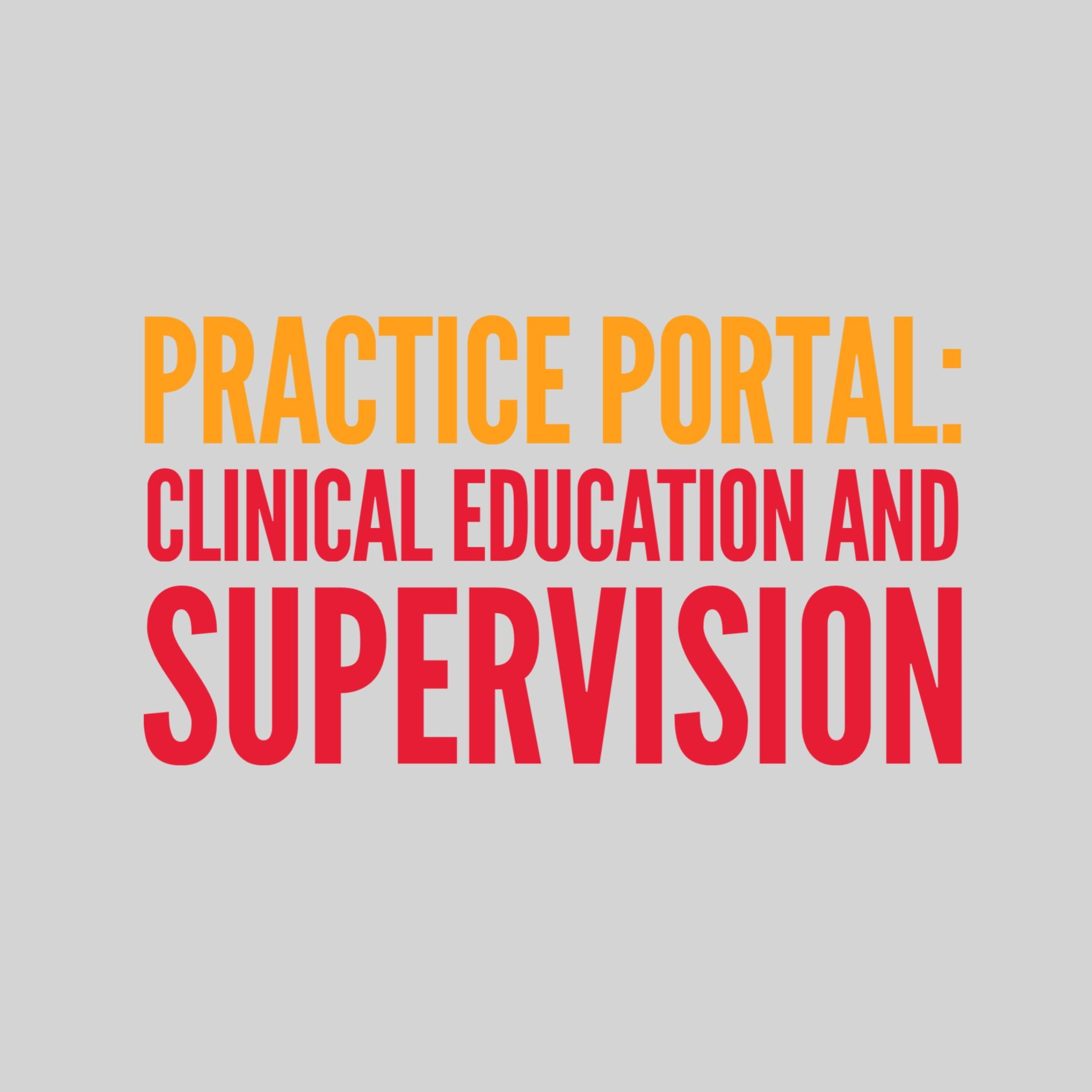 Clinical Education And Supervision Curated And Peer