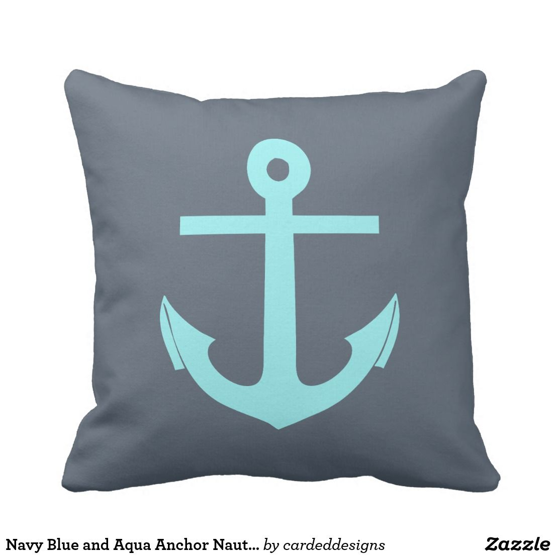 Shop Navy Blue And Turquoise Anchor Nautical Outdoor Pillow Created By  Cardeddesigns. Personalize It With Photos U0026 Text Or Purchase As Is!