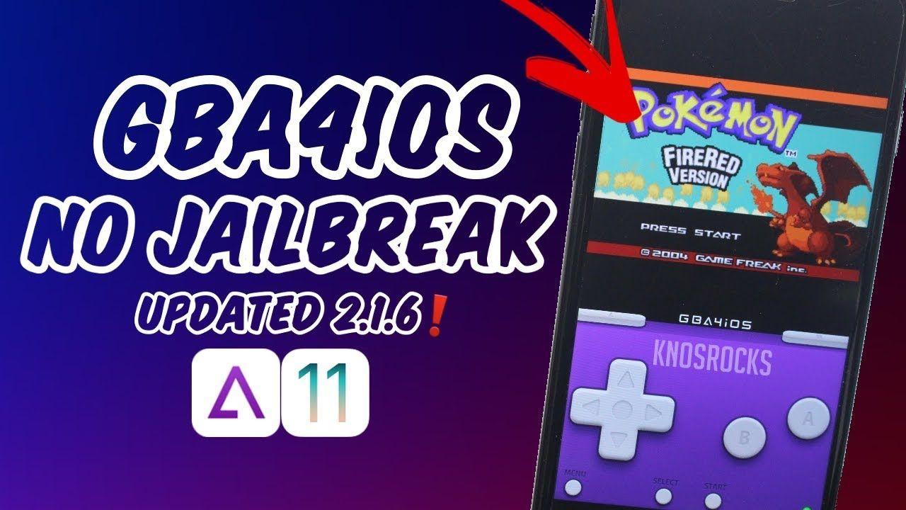 NEW!! Install GBA4iOS 2 1 6 + Games iOS 11 - 11 2 6 & 10