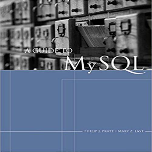 Test bank for a guide to mysql 1st edition by pratt and last test bank for a guide to mysql 1st edition by pratt and last fandeluxe Images