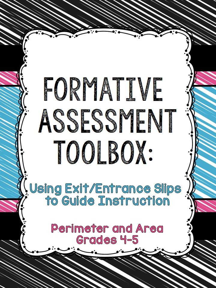 Formative Assessment Toolbox Area and Perimeter Grades 4-5 - different examples of formative assessment