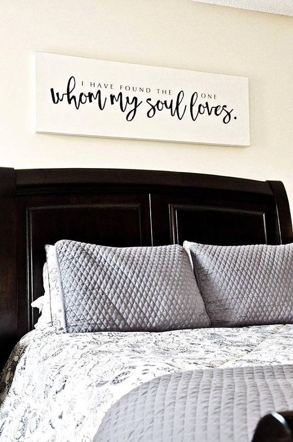 I Have Found The One Whom My Soul Loves Sign Song Of Solomon Sign Master Bedroom Sign Anniversary Sign Bedroom Decor Husband Home Home Decor Bedroom Decor