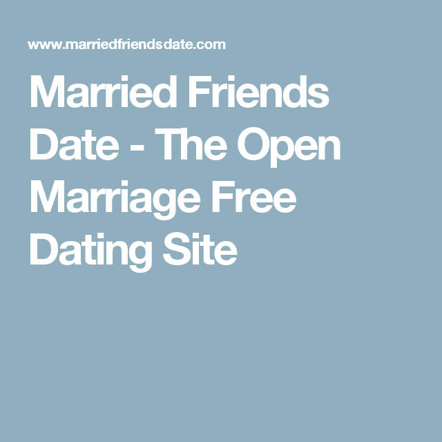free dating website for marriage