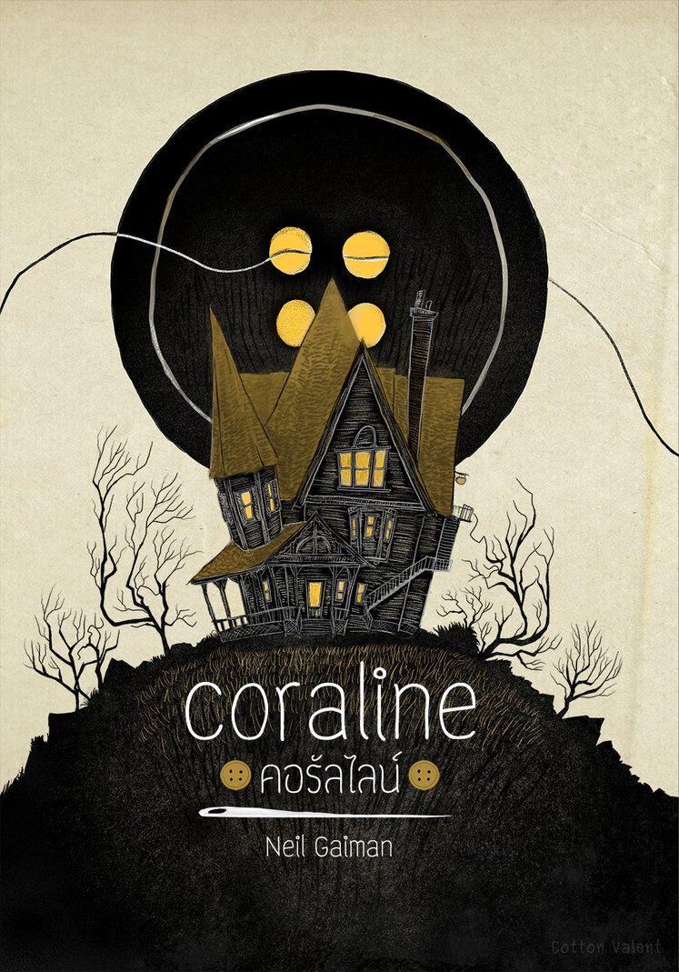 Coraline Cover By Cottonvalent Deviantart Com On Deviantart Coraline Book Coraline Art Coraline Movie