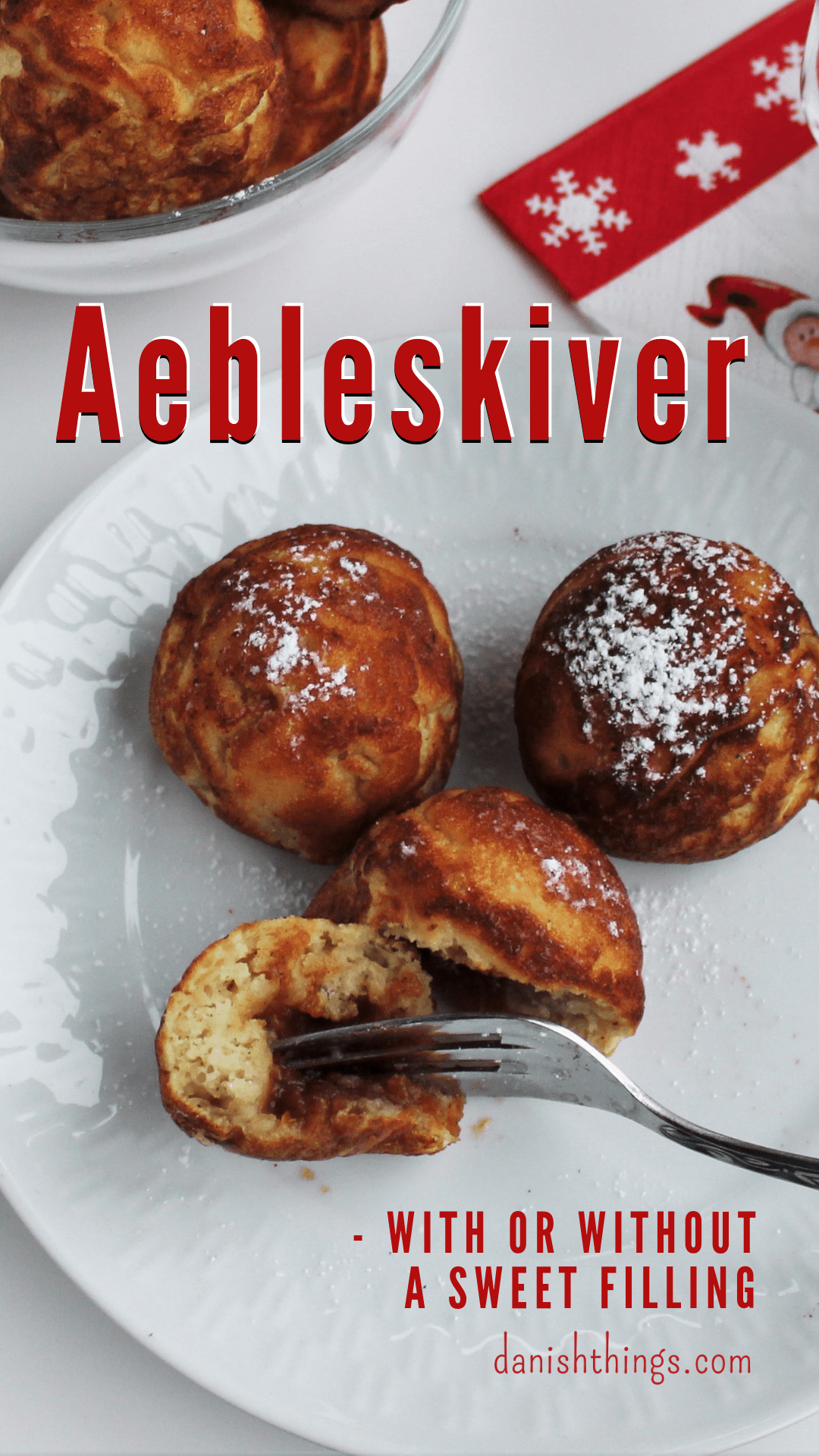 Filled Aebleskiver Round Aebleskiver With Or Without A Sweet Filling Recipe Aebleskiver Pancake Balls Apple Dumplings