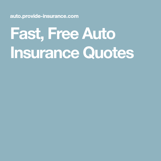 Free Insurance Quotes Prepossessing Fast Free Auto Insurance Quotes  Car Insurance  Pinterest