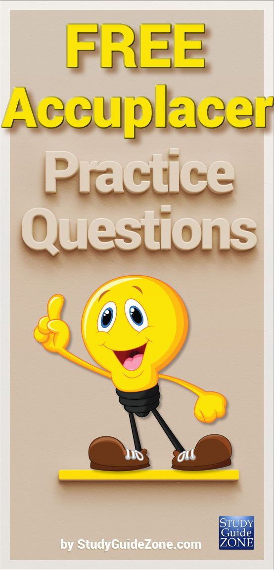 Get free Accuplacer practice questions and study tips to help you ...