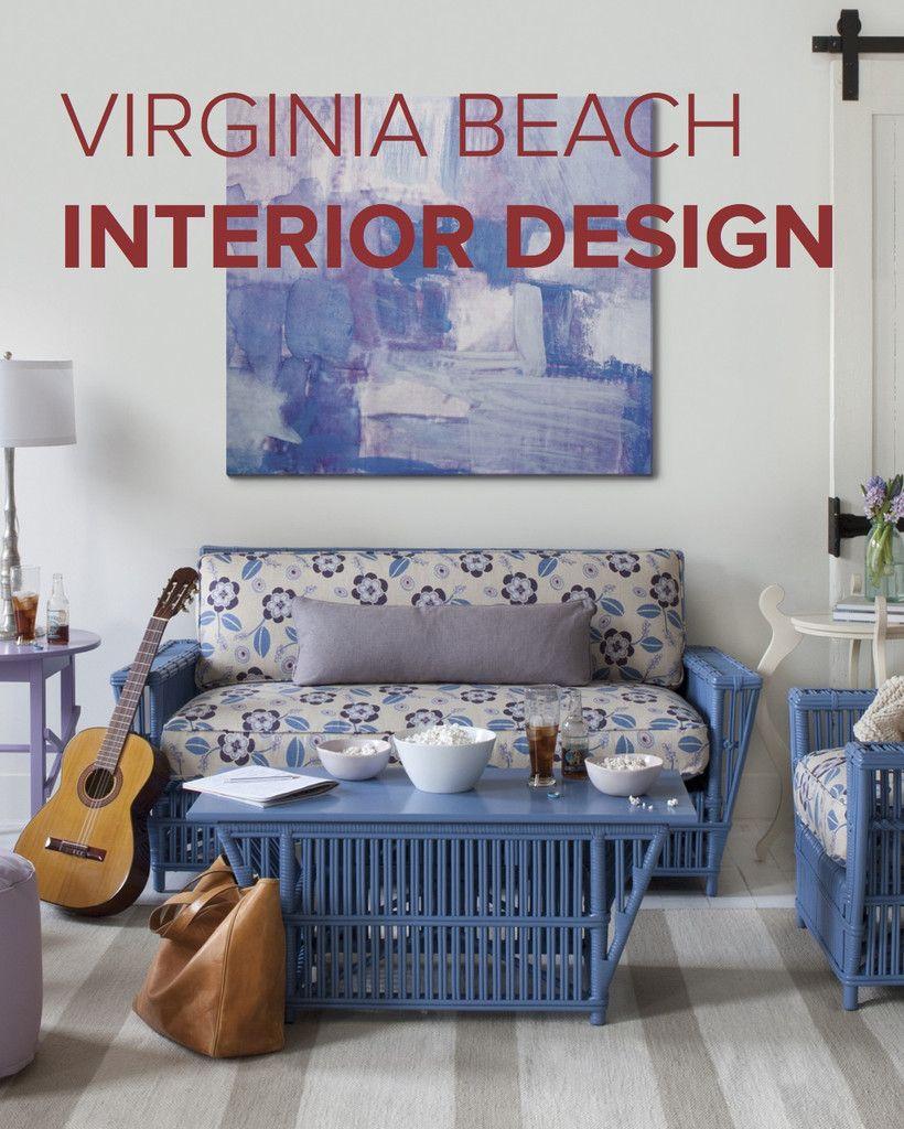 Virginia Beach Interior Design Tips For Capturing Va Beach