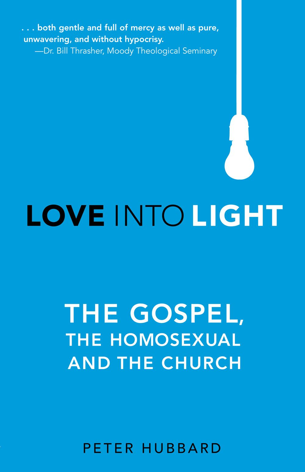 Love Into Light: The Gospel, the Homosexual and the Church {audio} by Peter Hubbard  #Pastor #ChristianNonFiction #ChristianLiving #Homosexuality #AudioBook