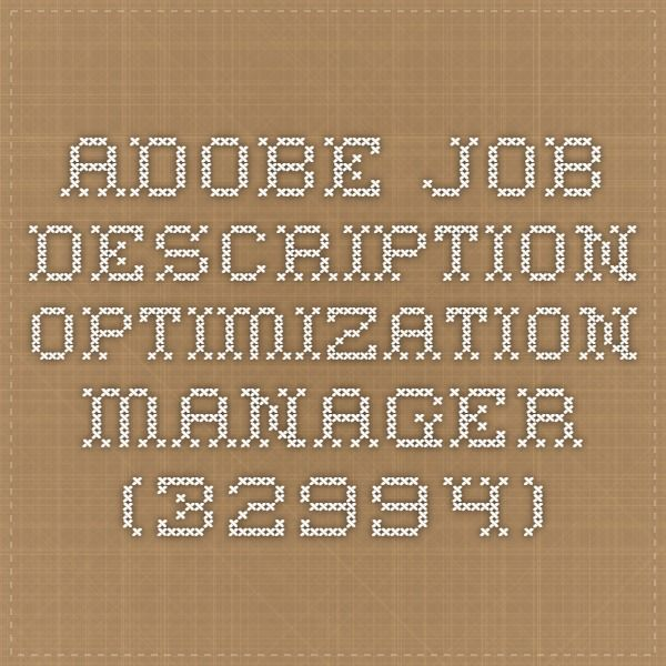 Adobe Job Description  Optimization Manager   Career