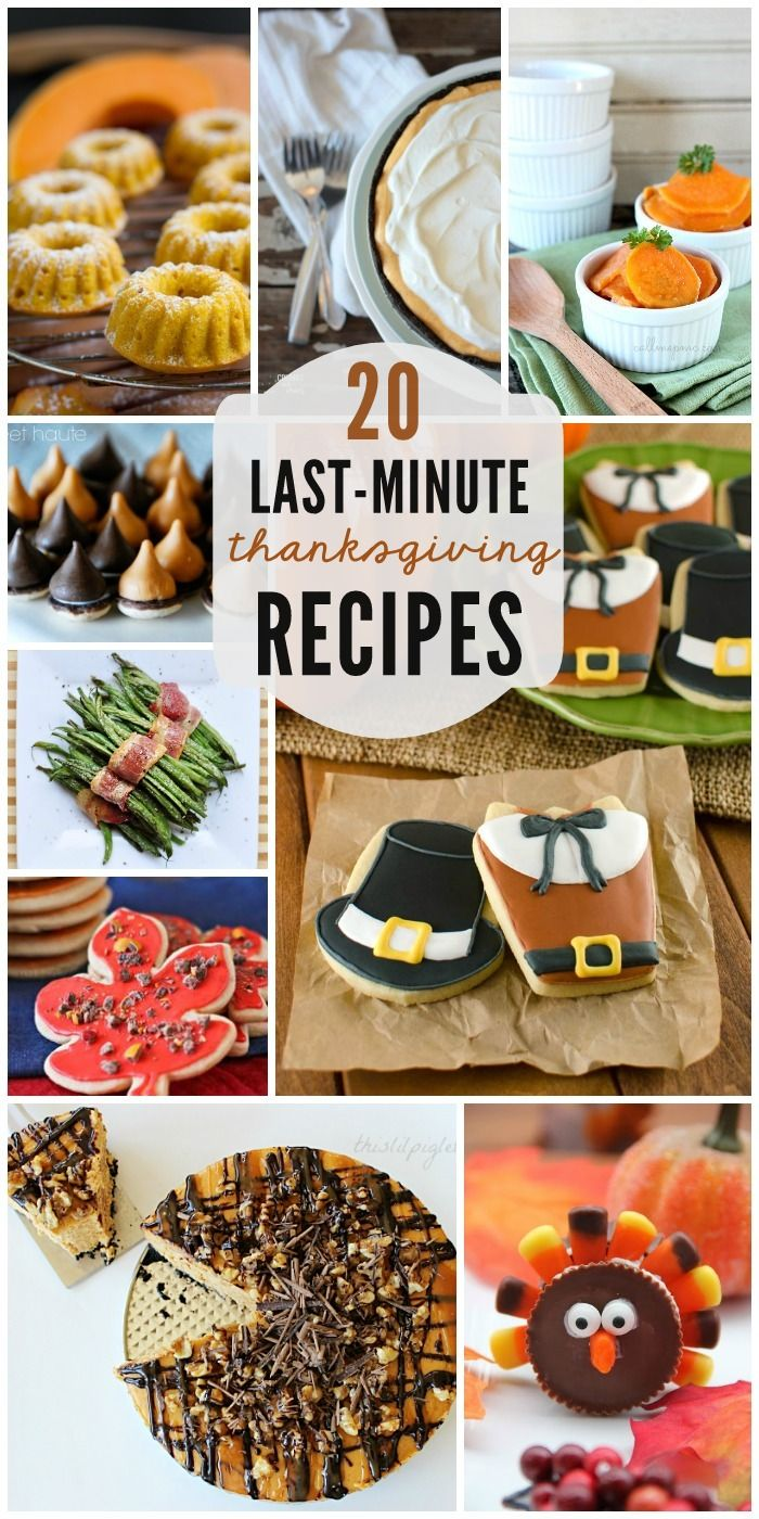 20 Last Minute Recipes perfect for Thanksgiving! #thanksgiving