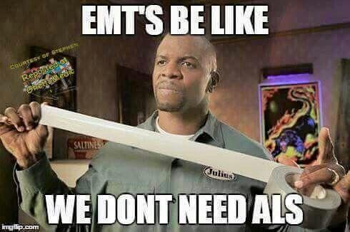 Lol So True Lol With Images Emt Humor Ems Humor Paramedic Humor
