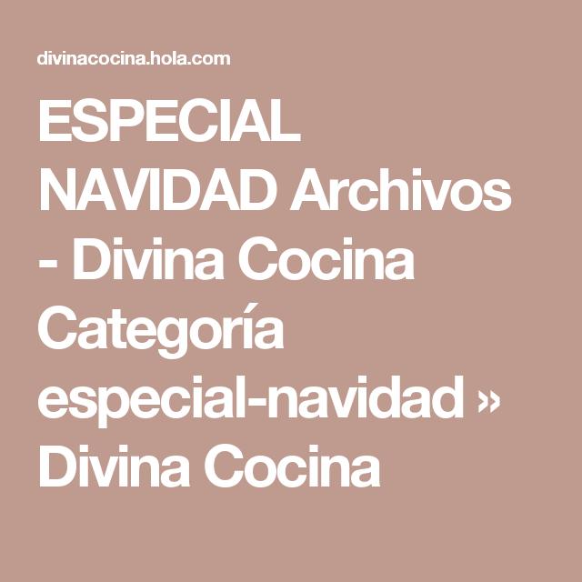 ESPECIAL NAVIDAD Archivos - Divina Cocina Categoría especial-navidad » Divina Cocina