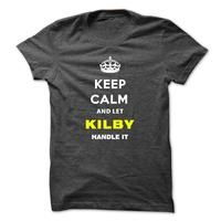 Keep Calm And Let Kilby Handle It-uyyiy