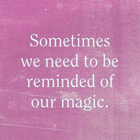 You Are Magic. Shine Bright. #ownit