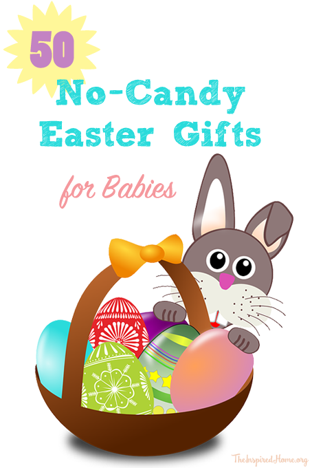 50 no candy easter gifts for babies easter gift baskets basket 50 no candy easter gifts for babies negle Images