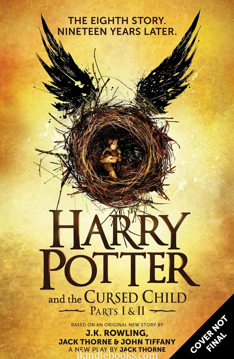 Download Harry Potter and the Cursed Child ebook epub pdf pr mobi azw3 free  download. Author: J.K. Rowling, Jack Thorne, John Tiffany #harrypotter