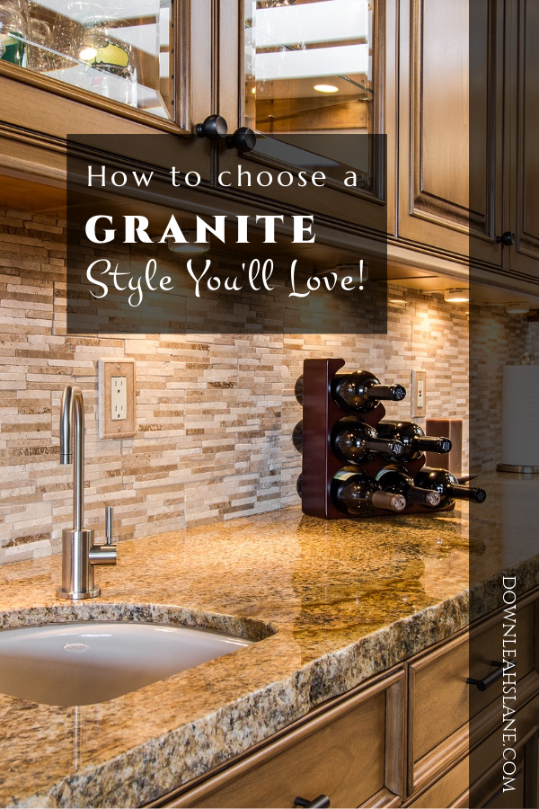 How Do You Choose A Granite Style You Ll Love Down Leah S Lane Farmhouse Kitchen Design Kitchen Diy Makeover Modern Farmhouse Kitchens